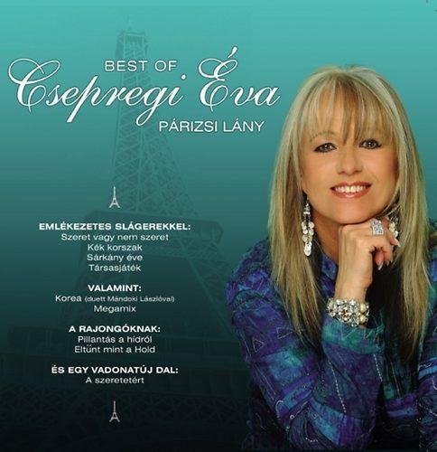 Csepregi Éva: Párizsi lány – Best of (CD)