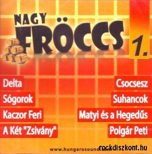 Nagy Fröccs 1. - Válogatás (CD)