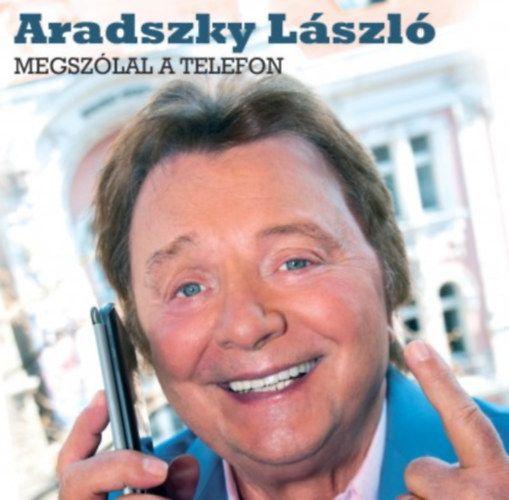 Aradszky László: Megszólal a telefon (CD)
