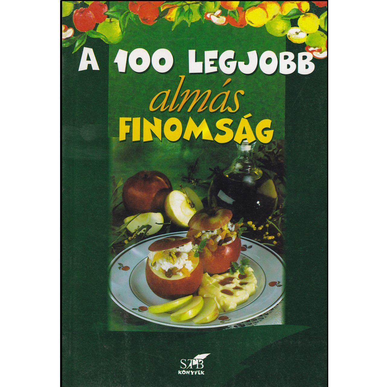 A 100 legjobb almás finomság (könyv)