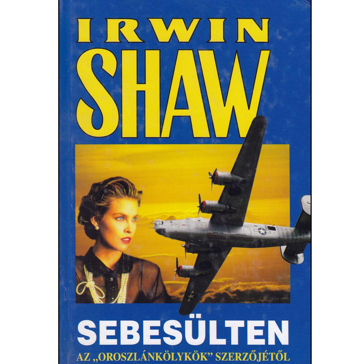 Irwin Shaw: Sebesülten (könyv)