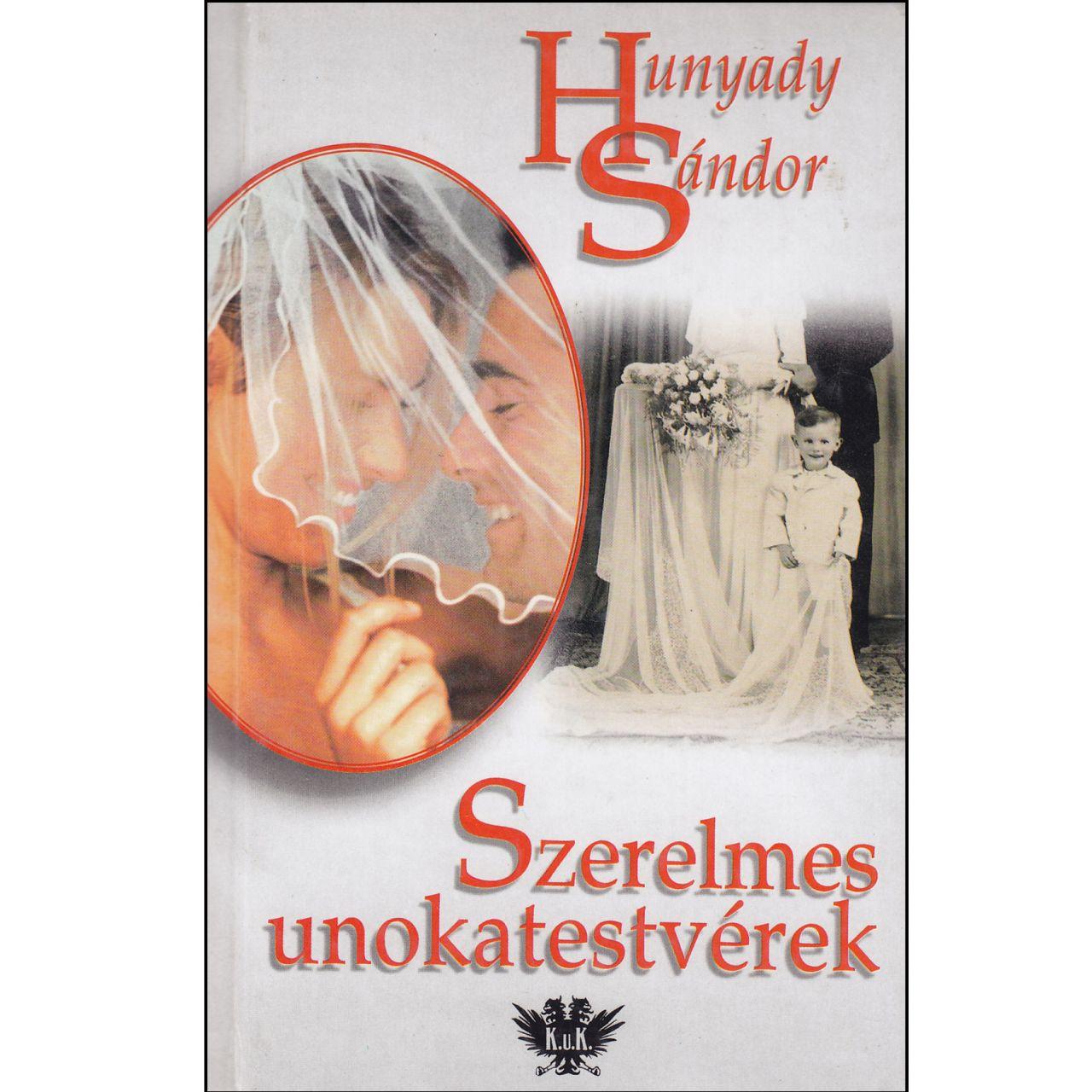 Hunyady Sándor: Szerelmes unokatestvérek (könyv)
