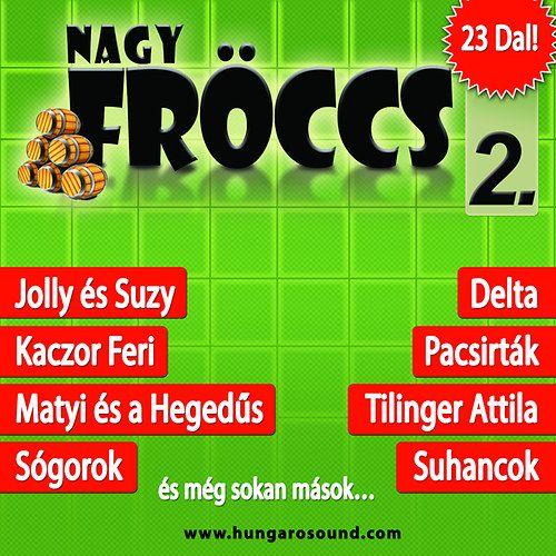Nagy Fröccs 2. (CD)
