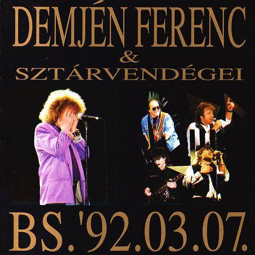 Demjén: Szuperkoncert BS. '92.03.07 (CD)