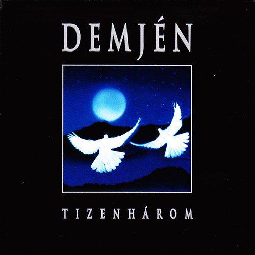 Demjén: Tizenhárom (CD)
