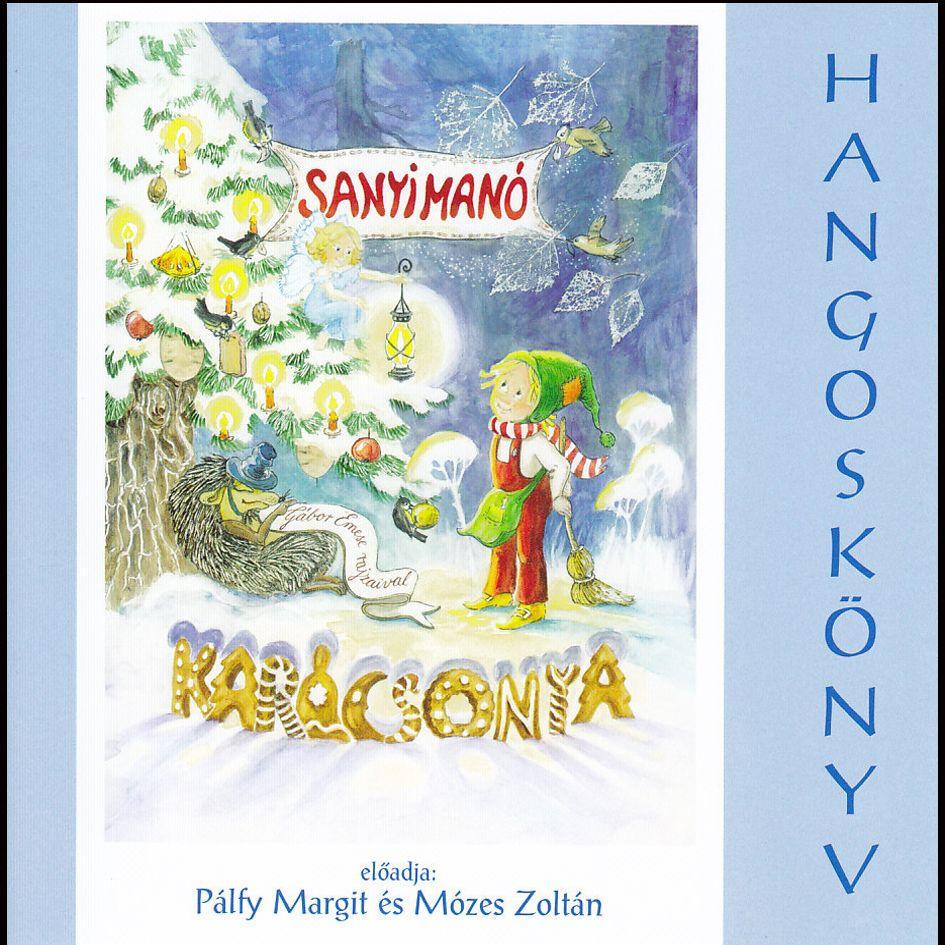 Sanyimanó karácsonya - Hangoskönyv (CD)