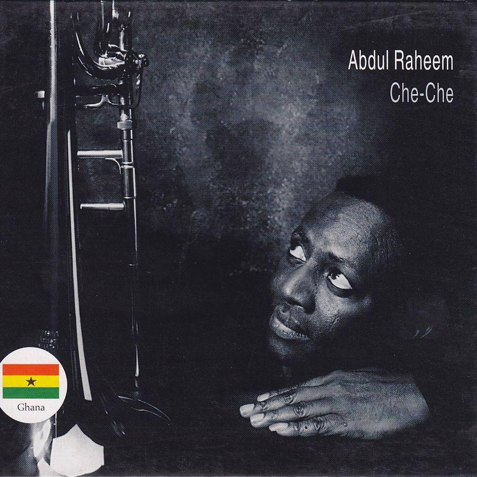Abdul Raheem: Che-Che (CD)