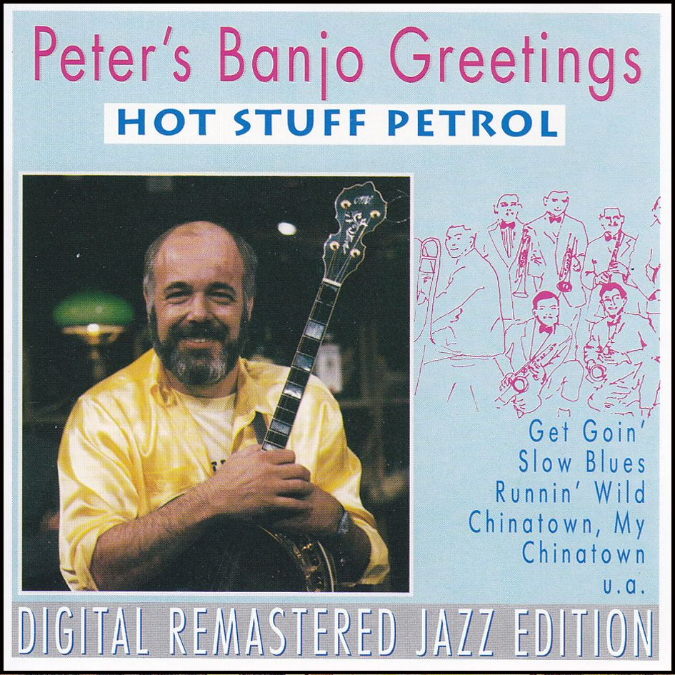 Peter's Banjo Greetings – Hot Stuff Petrol (CD)