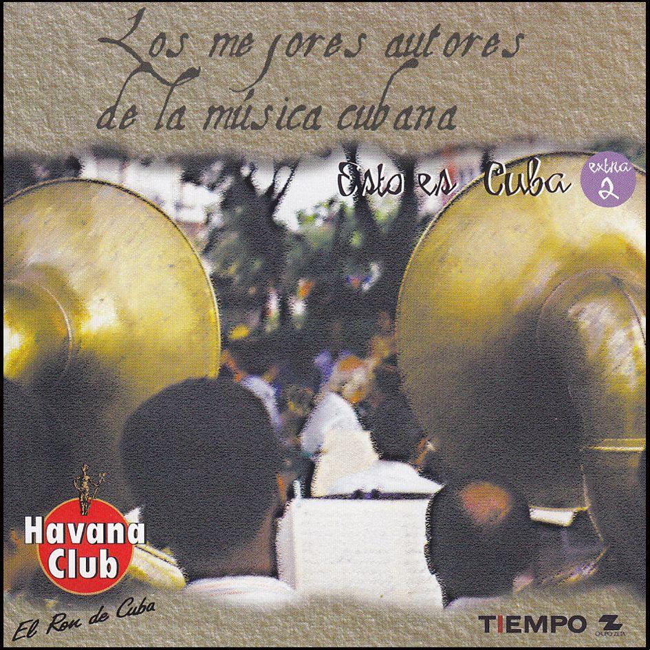 Los me jores aut ores de la musica cubana – Esto es Cuba (CD)