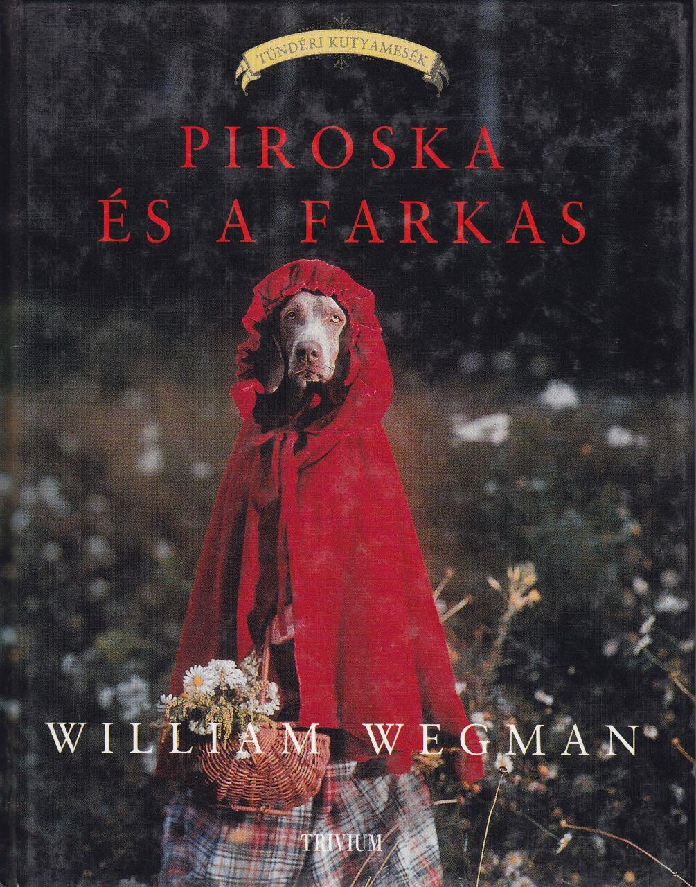 Piroska és a farkas – Tündéri kutyamesék (könyv)
