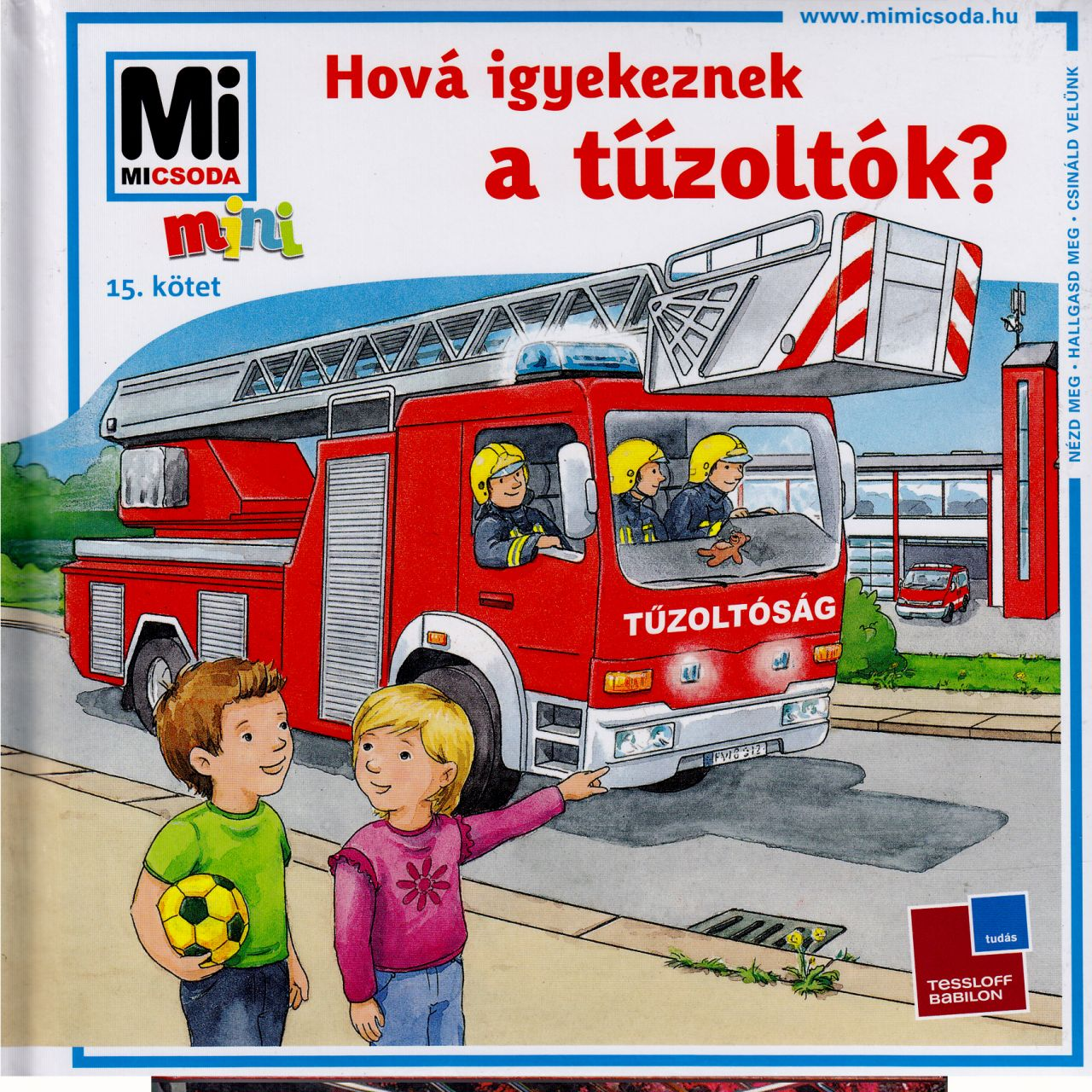 Hová igyekeznek a tűzoltók? (könyv)