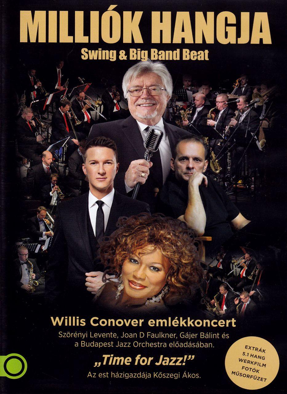 Milliók hangja – Swing & Big Band Beat – Willis Conover emlékkoncert (DVD)