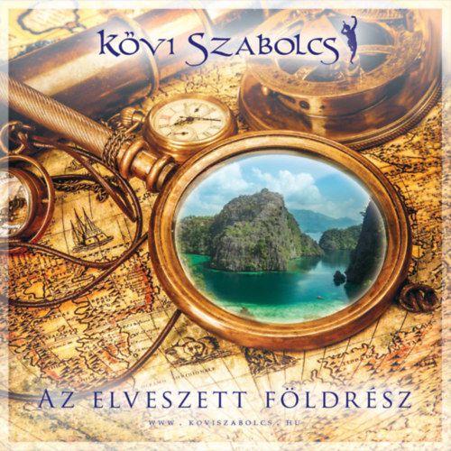 Kövi Szabolcs: Az elveszett földrész (CD)