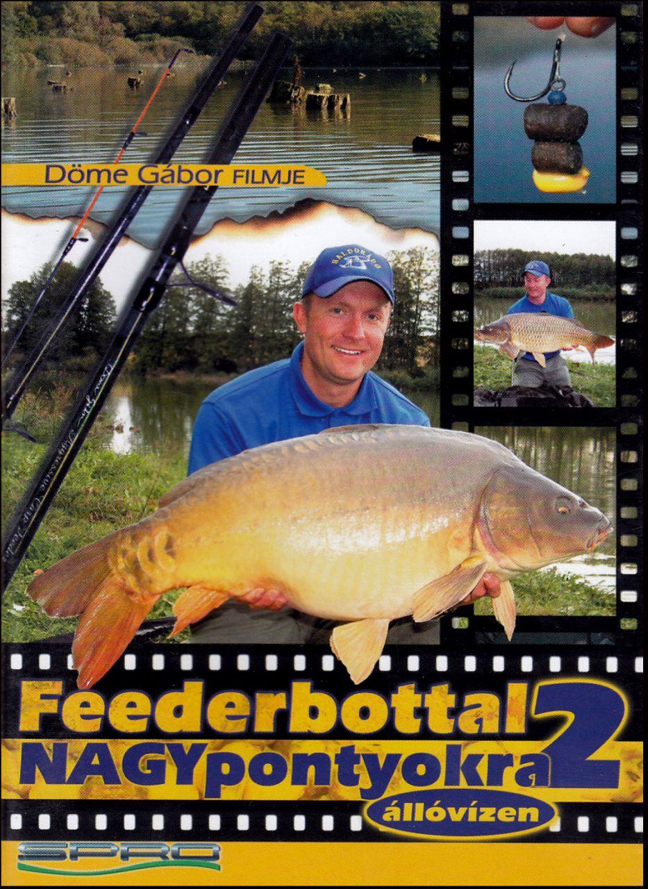 Feederbottal nagypontyokra állóvízen 2. (DVD)