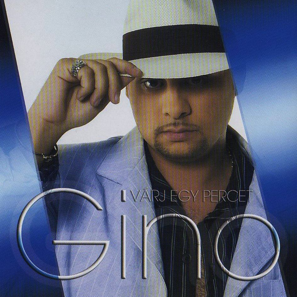 Gino: Várj egy percet (CD)