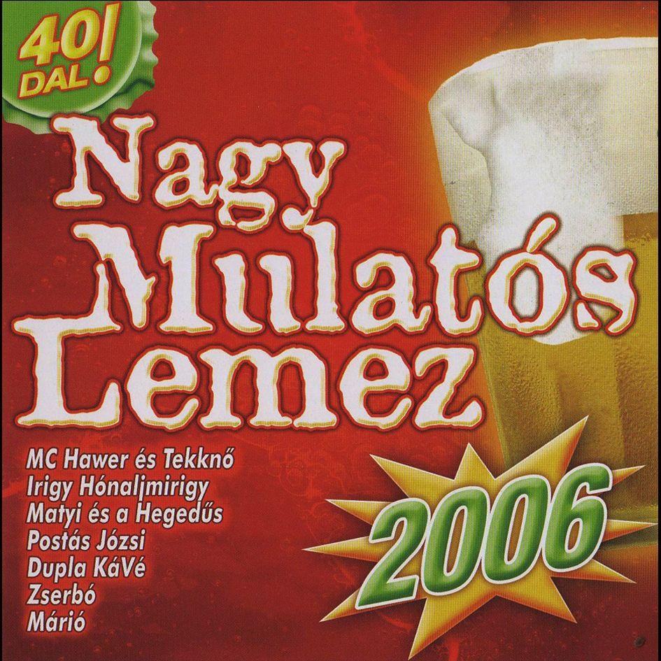 Nagy mulatós lemez 2006 (CD)