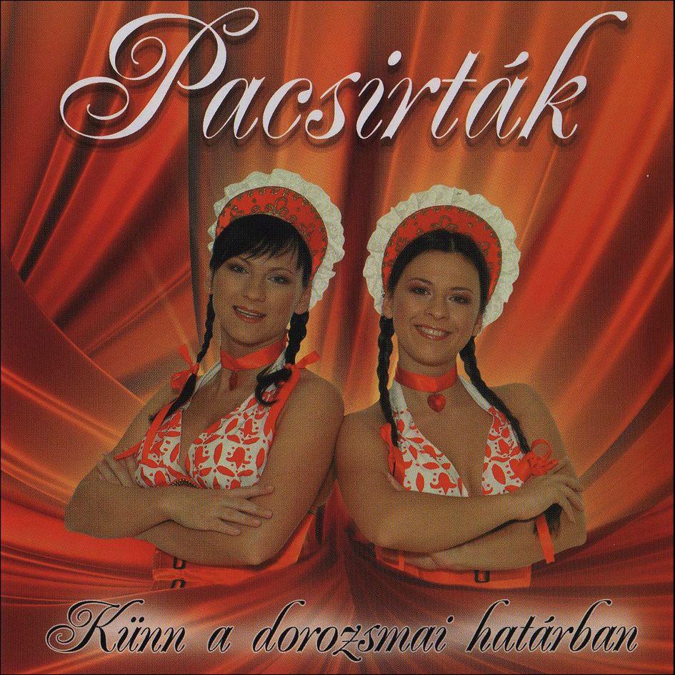 Pacsirták: Künn a dorozsmai határban (CD)