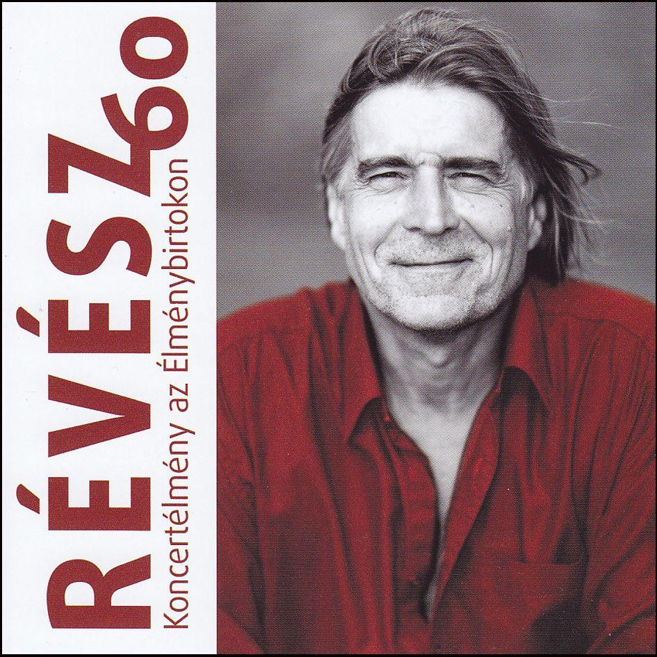 Révész 60: Koncertélmény az Élménybirtokon (CD)