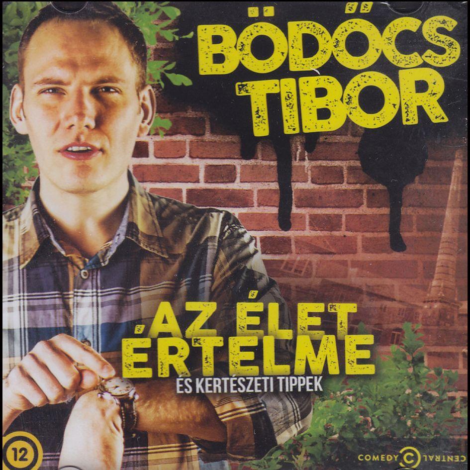 Bödőcs Tibor: Az élet értelme (CD)