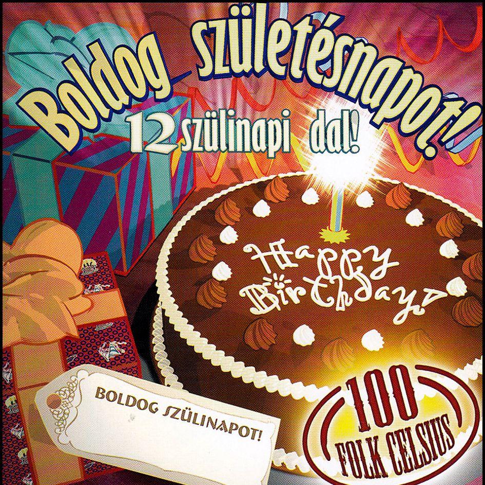 boldog szülinapot cd 100 Folk Celsius: Boldog születésnapot! CD   Dalnok Kiadó Zene  és  boldog szülinapot cd