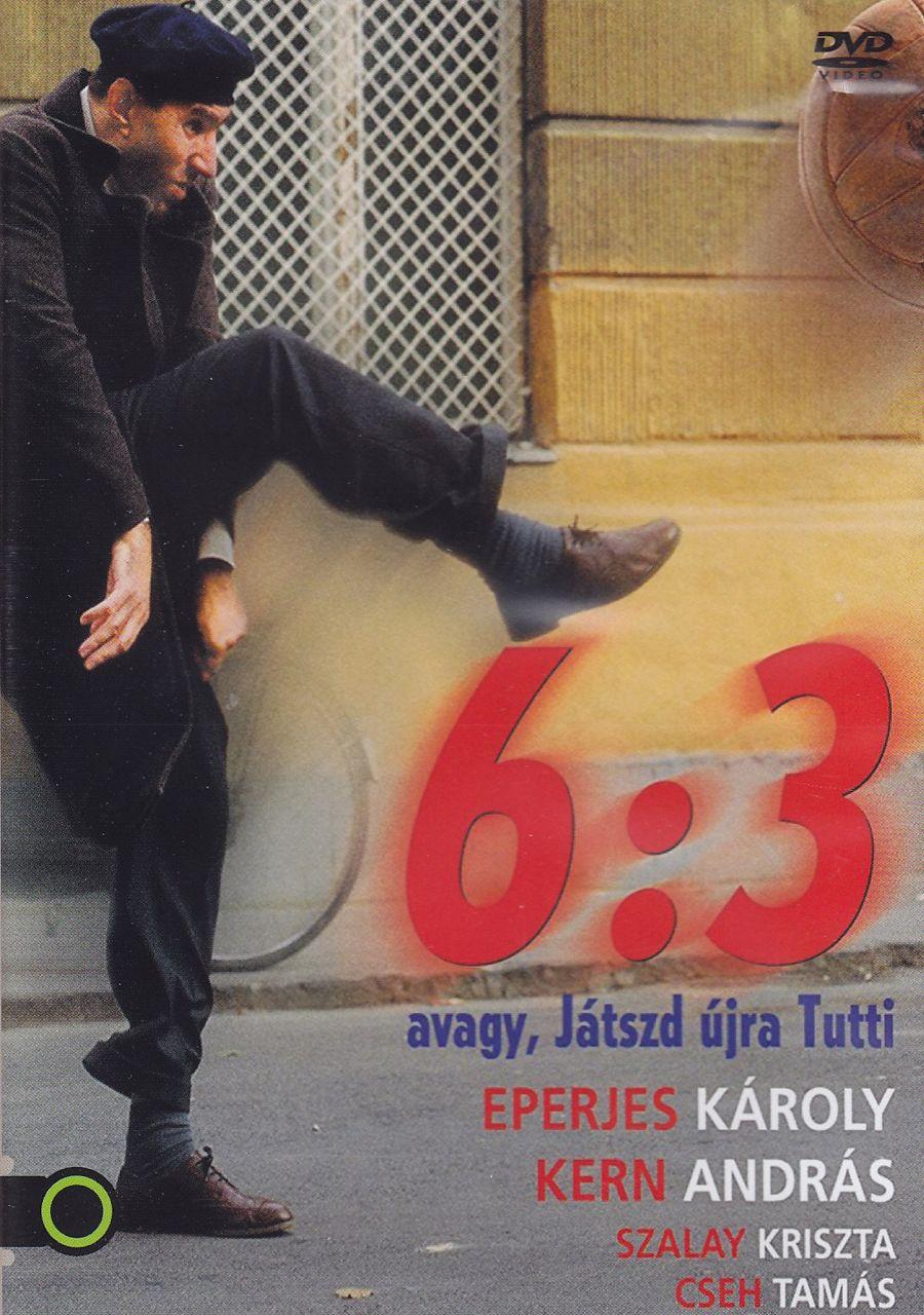 6:3 avagy Játszd újra Tutti (DVD)