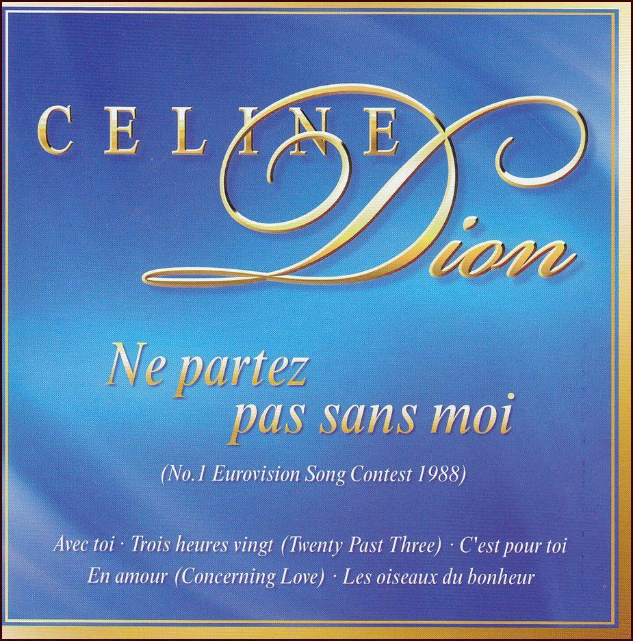 Celine Dion: Ne partez pas sans moi (CD)