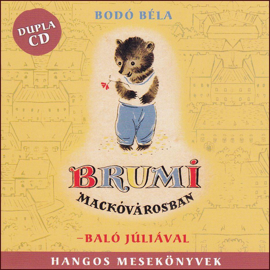 Brumi Mackóvárosban (2CD)