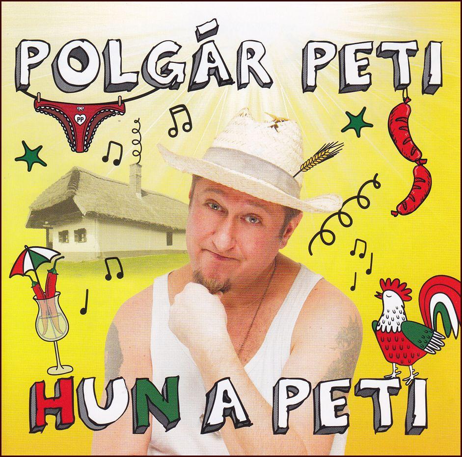 Polgár Peti: Hun a Peti (CD)