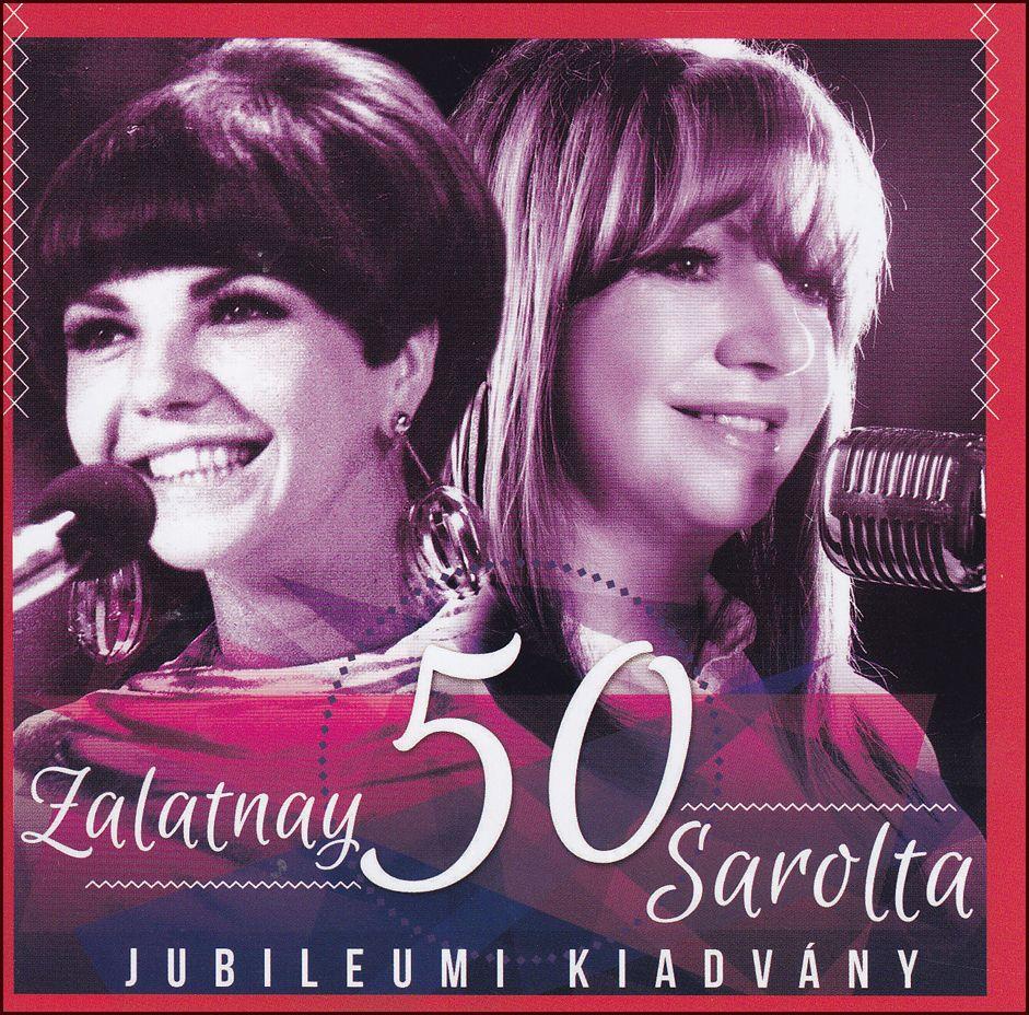 Zalatnay 50: Jubileumi kiadvány (CD)
