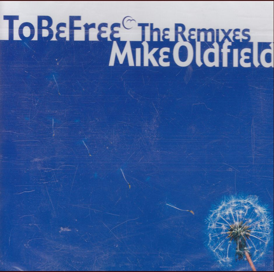 Mike Oldfield: To Be Free – The Remixes (CD)