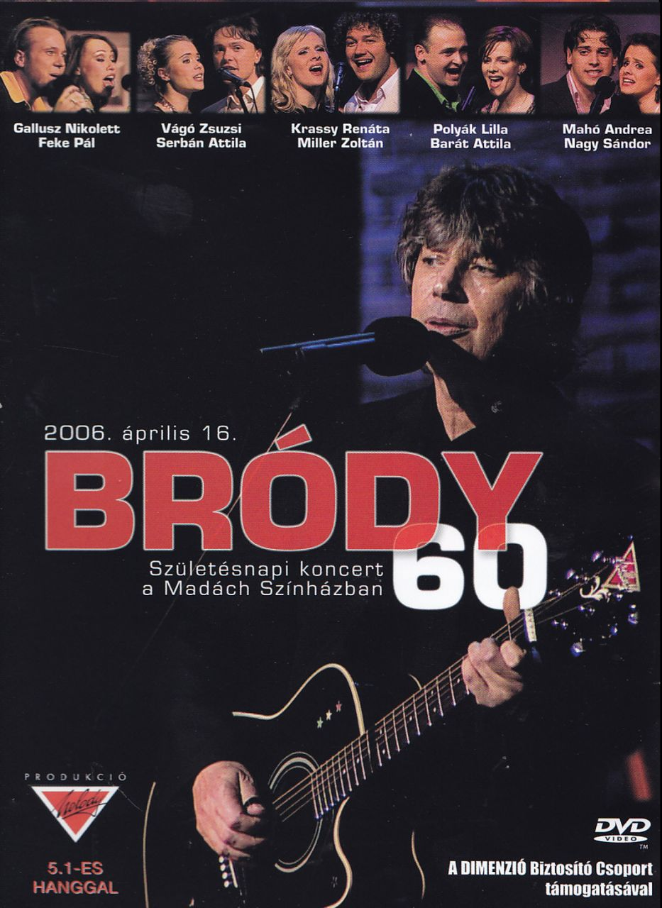 Bródy 60 (DVD)