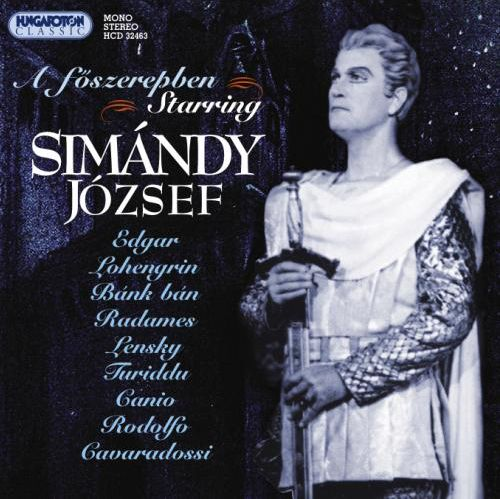 A főszerepben: Simándy József, tenor (CD)