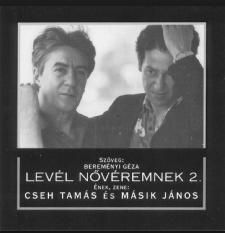 Cseh Tamás - Másik János: Levél a nővéremnek I. (CD)