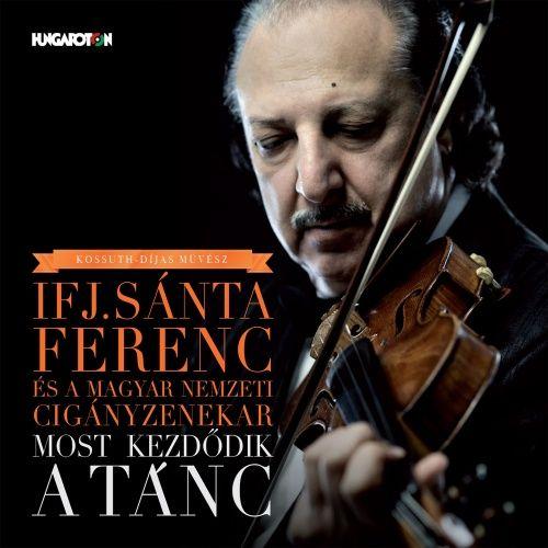 Ifj. Sánta Ferenc: Most kezdődik a tánc (CD)