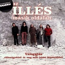ILLÉS: Az Illés másik oldalán (CD)