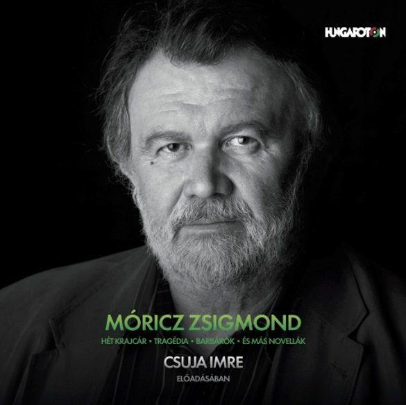 Móricz Zsigmond: Novellák /Csuja Imre előadásban (CD (hangoskönyv mp3)