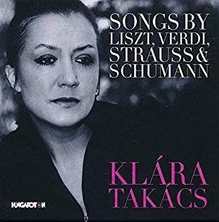 SONGS BY LISZT, VERDI, STRAUSS & SCHUMANN - KLÁRA TAKÁCS (CD)