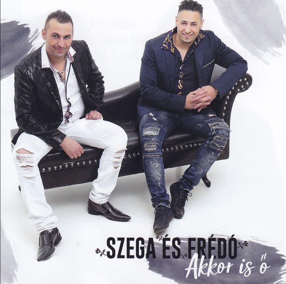 Szega és Frédó: Akkor is ő (CD)