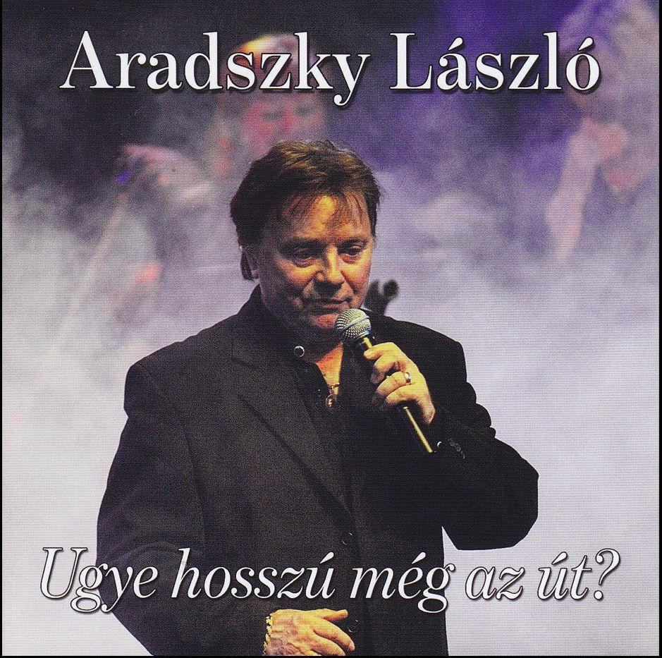 Aradszky László: Ugye hosszú még az út? (CD)