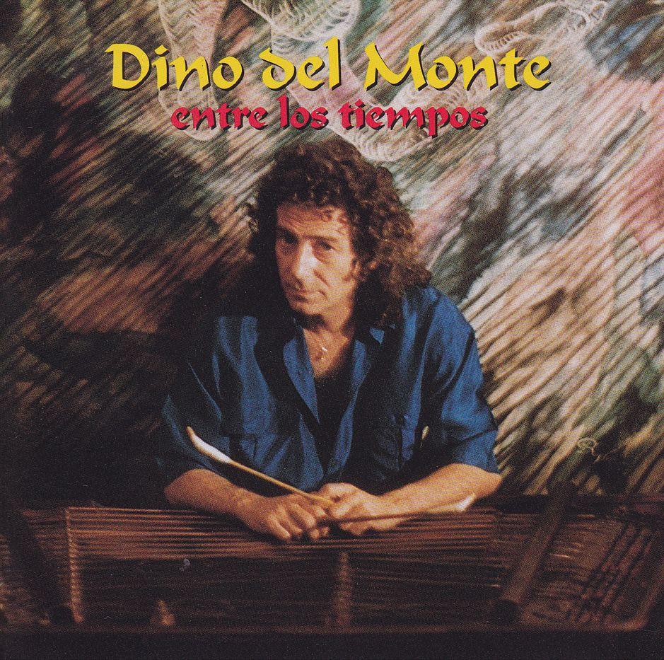Dino Del Monte: Entre Los Tiempos (CD)