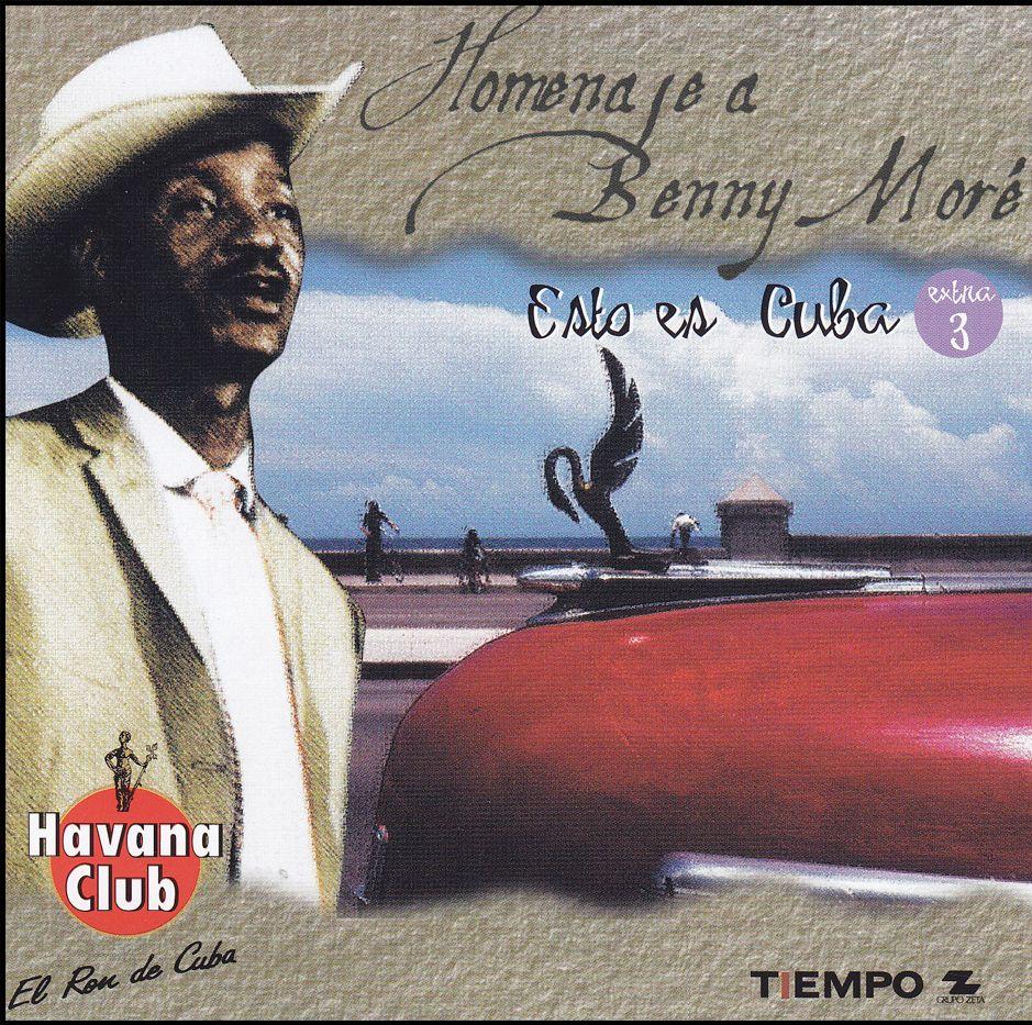 Homena je a Benny More – Esto es Cuba (CD)