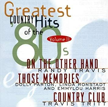 Greatest Country Hits Of The 80's Vol. 2 (CD)