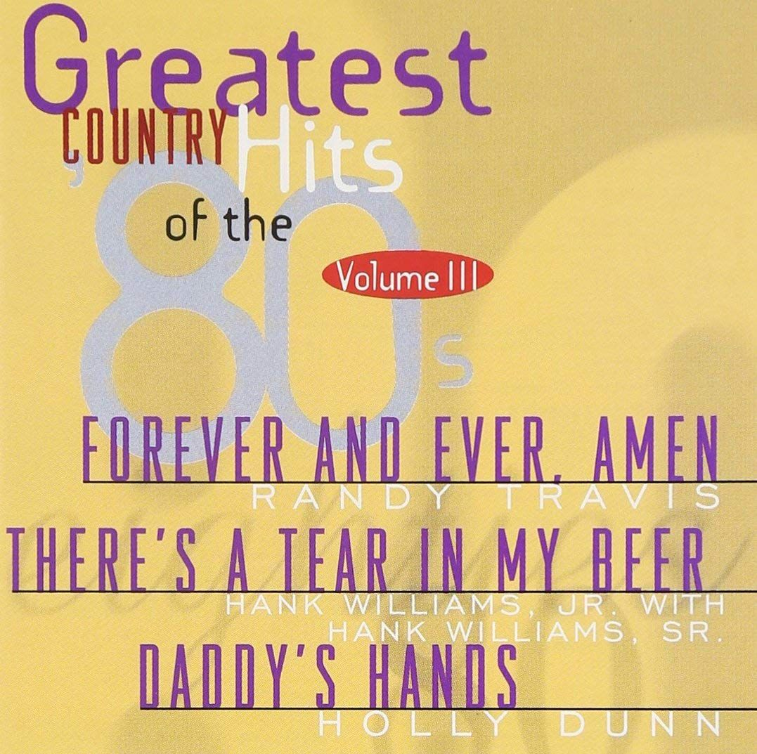 Greatest Country Hits Of The 80's Vol. 3 (CD)
