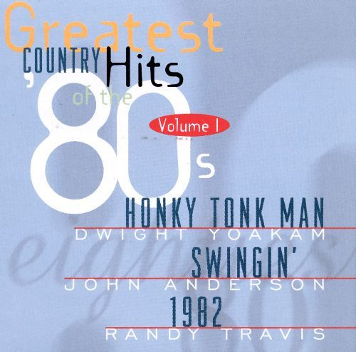 Greatest Country Hits Of The 80's Vol. 1 (CD)