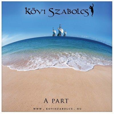 Kövi Szabolcs: A part (CD)