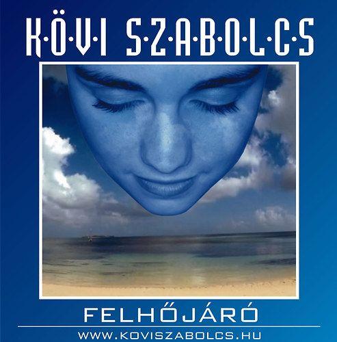 Kövi Szabolcs: Felhőjáró (CD)
