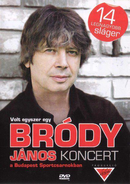 Volt egyszer egy Bródy János a Budapest Sportcsarnokban - Koncert (DVD)