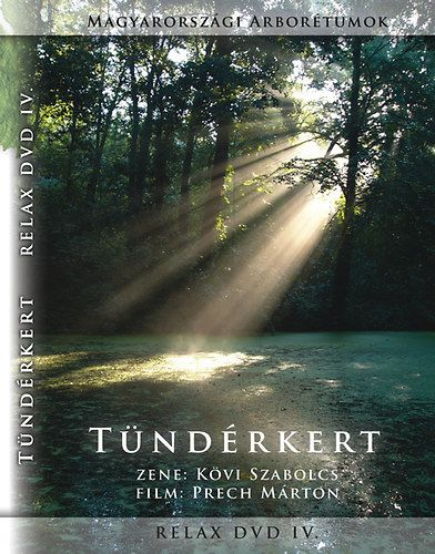 Kövi Szabolcs: Tündérkert (DVD)