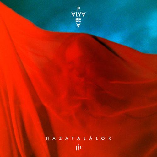 Palya Bea: Hazatalálok (CD)