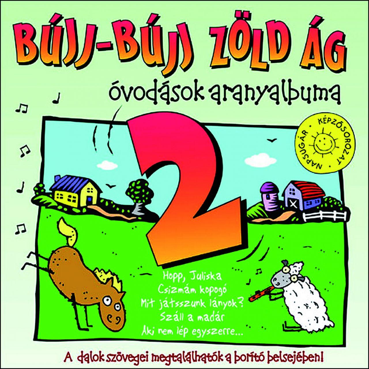 Bújj-bújj zöldág 2. – Óvodások aranyalbuma (CD)